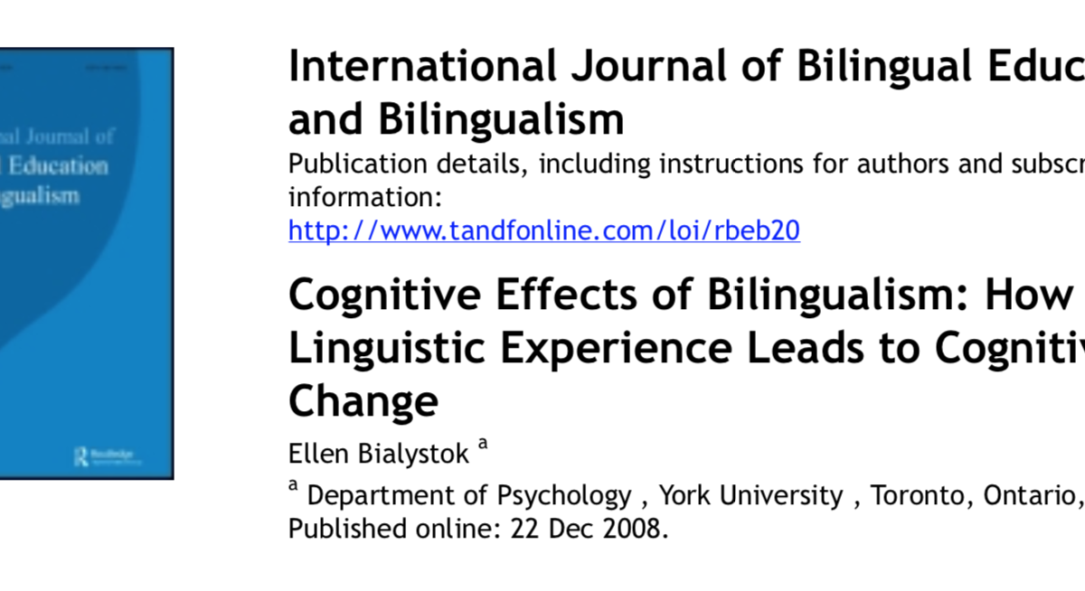 Cognitive Effects of Bilingualism