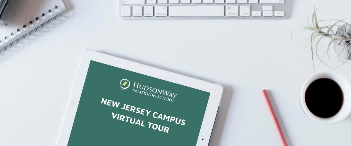HudsonWay Immersion School NJ Campus Virtual Tour