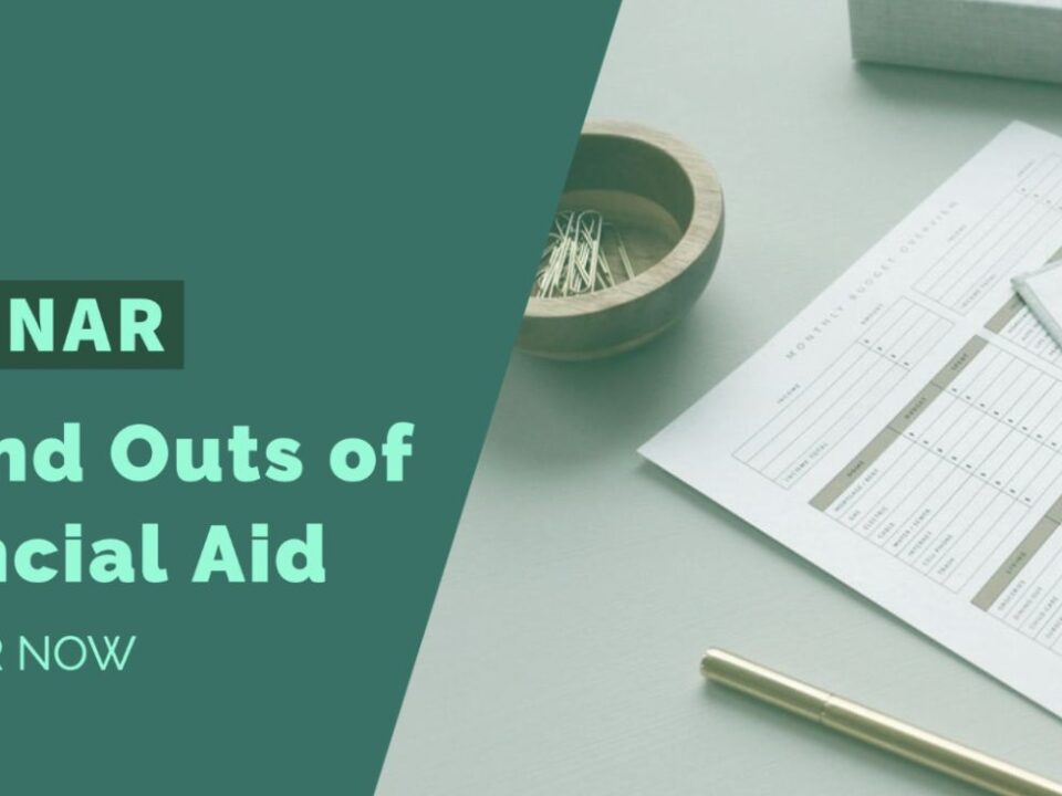 Webinar - Ins and Outs of Financial Aid