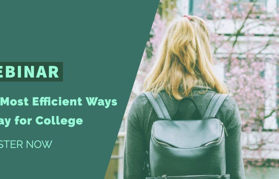 Webinar - The most efficient ways to pay for college