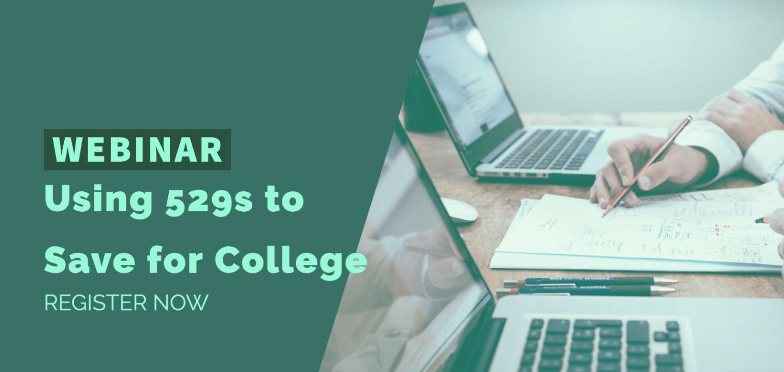 Webinar - Using 529s to Save for College